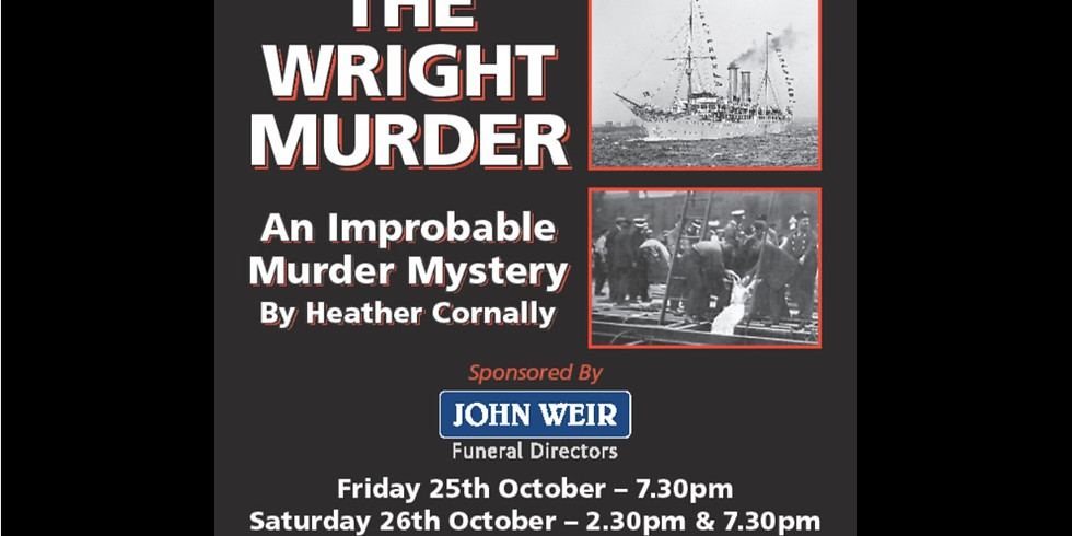 The Wright Murder - 2.30pm
