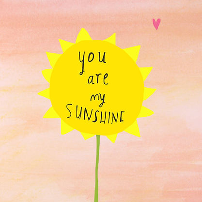 original_you-are-my-sunshine-card.jpg