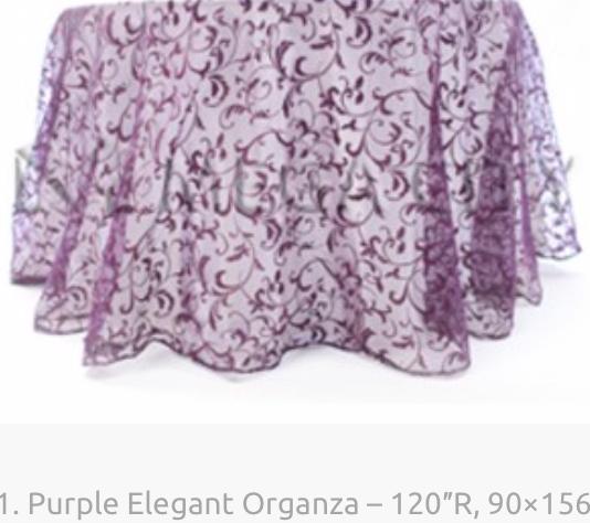 1. Purple Elegant Organza – 120″R, 90×15