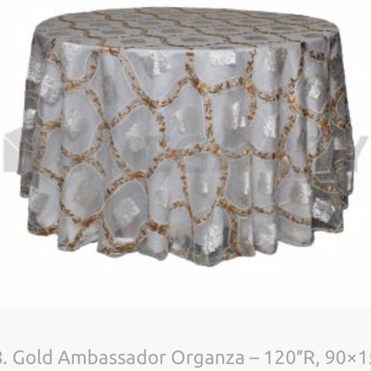 18. Gold Ambassador Organza – 120″R, 90×
