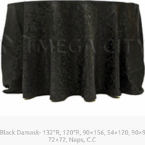 9. Black Damask- 132″R, 120″R, 90×156, 54×120, 90×90, 72×72, Naps, C.C