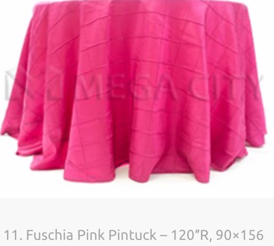 11. Fuschia Pink Pintuck – 120″R, 90×156