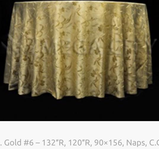 4. Gold #6 – 132″R, 120″R, 90×156, Naps,