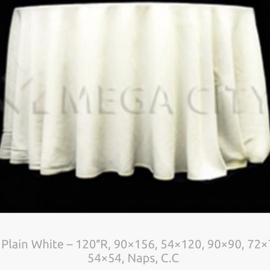 14. Plain White – 120″R, 90×156, 54×120, 90×90, 72×72, 54×54, Naps, C.C