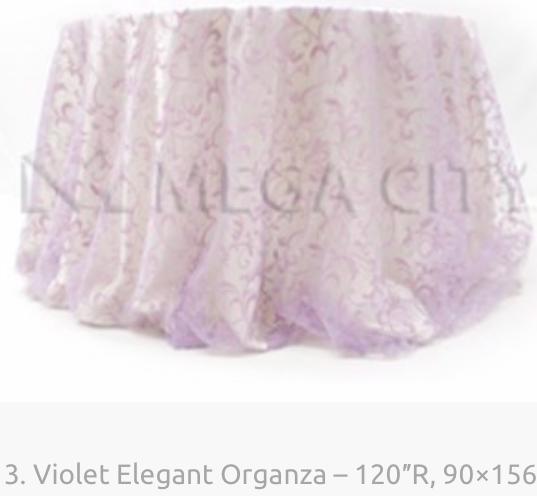 3. Violet Elegant Organza – 120″R, 90×15