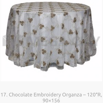 17. Chocolate Embroidery Organza – 120″R