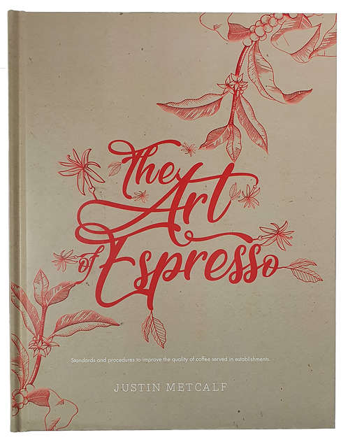 The Art of Espresso Book by Justin Metcalf