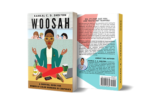 Woosah: A Survival Guide For Women Of Color Working in Corporate