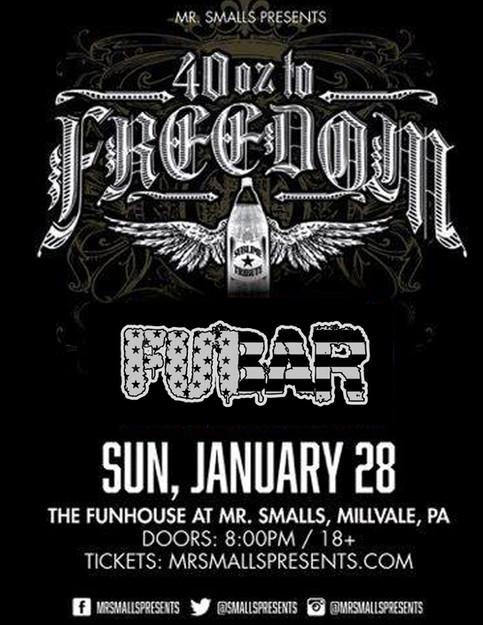 FUBAR with 40 Oz To Freedom LIVE at Mr. Small's Funhouse