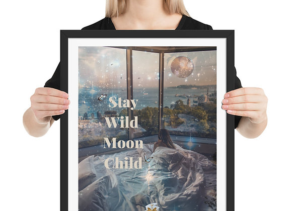 Stay Wild Moon Child Framed poster