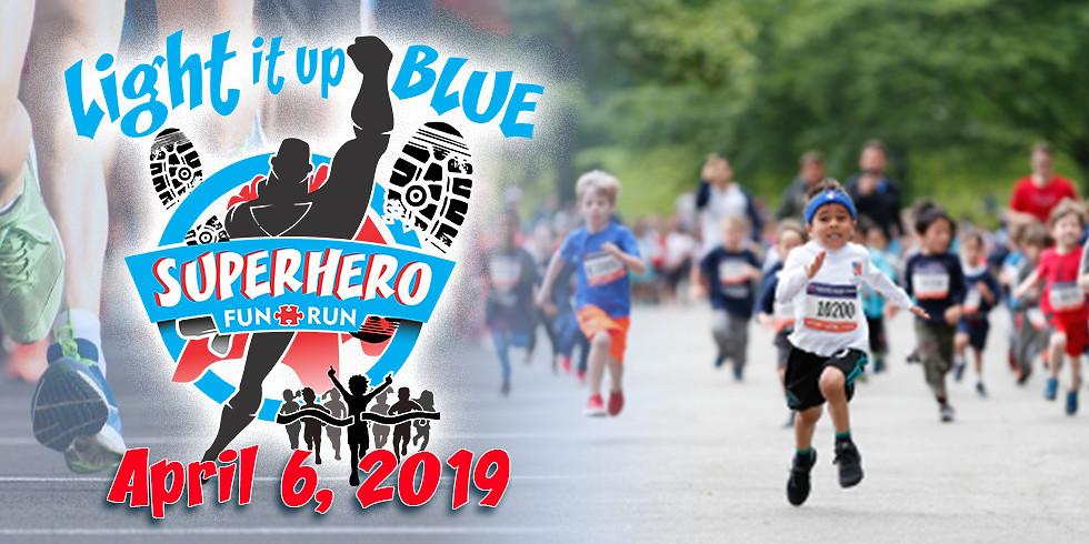 Light it up Blue: Superhero Fun Run (Youth Registration - 12 and under)
