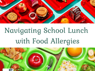 Navigating School Lunch with Food Allergies (part 1)