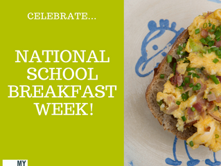 Celebrate National School Breakfast Week
