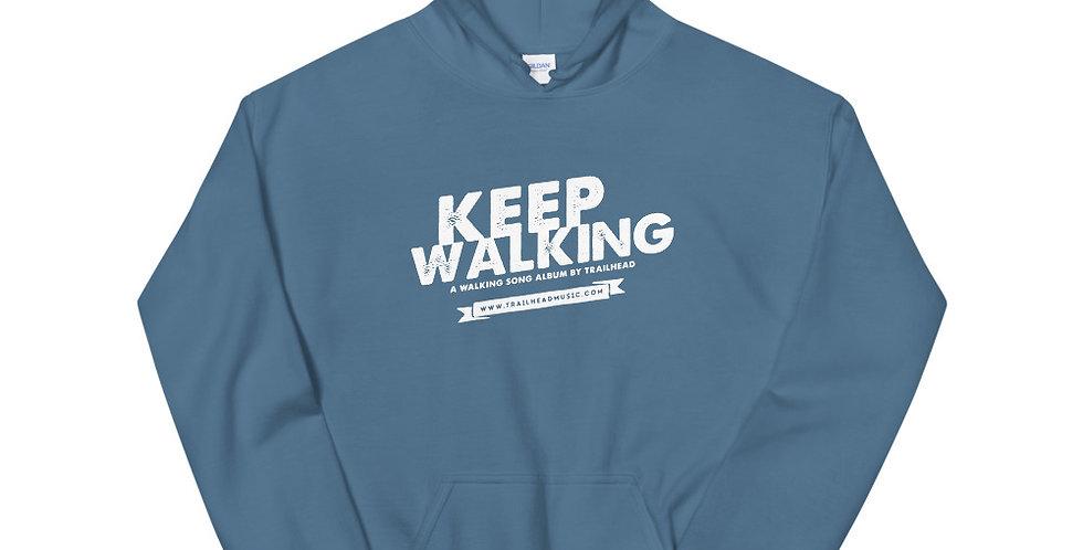 """""""Keep Walking"""" Unisex Hoodie"""