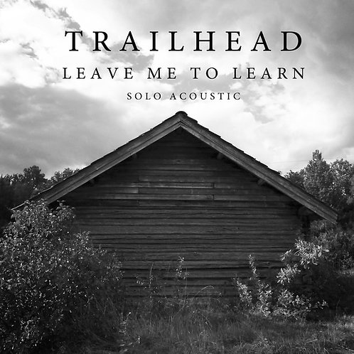 """""""Leave me to learn - Solo Acoustic"""" (CD)"""