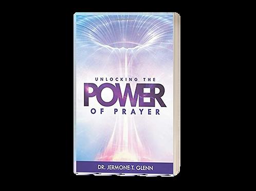 Unlocking the Power of Prayer Paperback Book