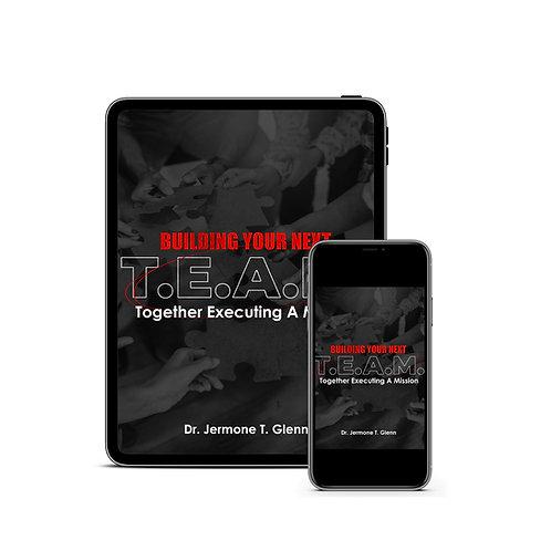 Building Your Next T.E.A.M. (Digital Download)