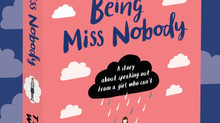 Why I wrote Being Miss Nobody