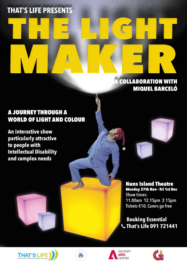 Coming soon to Nuns Island Theatre Galway: The Light Maker, a fun and interactive show particularly