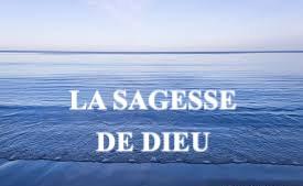 LA SAGESSE DE DIEU