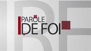 """9 CHOSES QUE VOUS DEVEZ SAVOIR AU SUJET DE """"PAROLE DE FOI"""""""