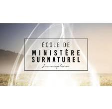 ÉCOLE DES MINISTÈRES SURNATURELS