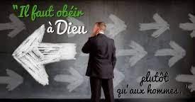 OBÉIR À DIEU PLUTÔT QU'AUX HOMMES