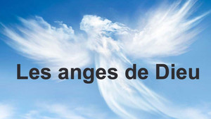 LES ANGES DE DIEU