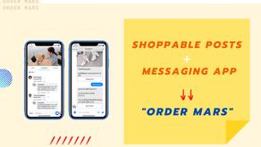 """เมื่อ Boito จับเอาเทรนด์ใหม่ Shoppable Posts รวมกับ Messaging App ออกมาเป็น """"Order Mars"""""""