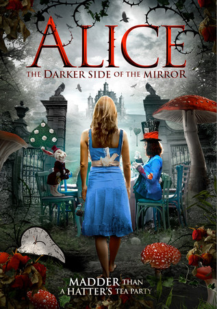 ALICE: THE DARKER SIDE OF THE MIRROR