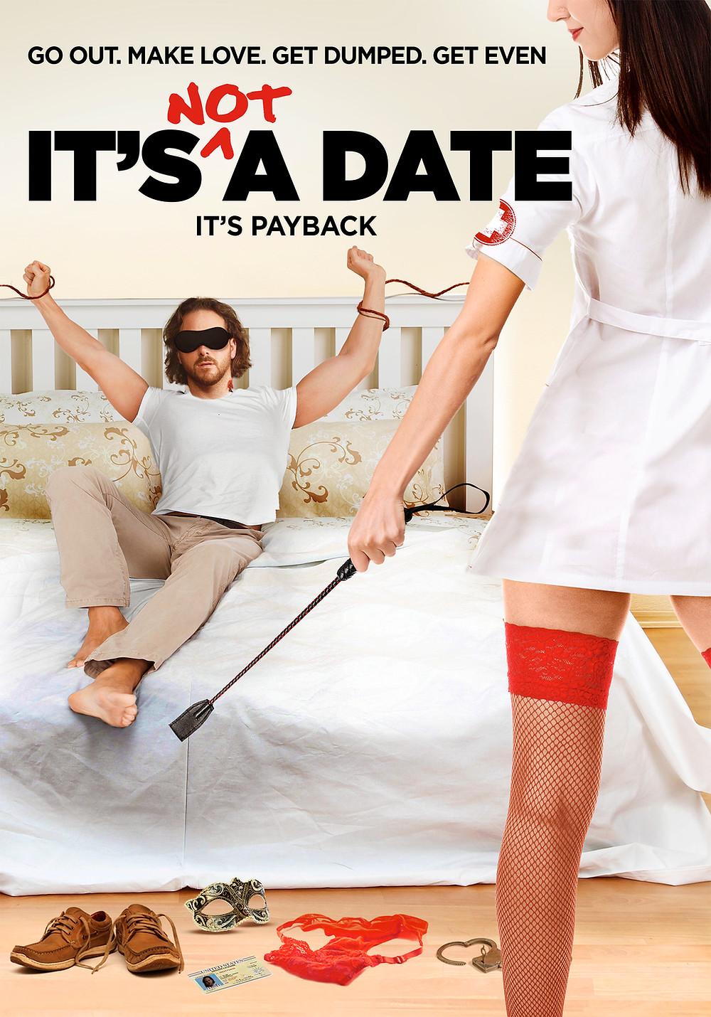 ITS_NOT_A_DATE_ONE_SHEET_V0a.jpg
