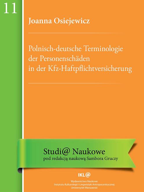 Polnisch-deutsche Terminologie der Personenschäden in der Kfz-Haftpflichtversich