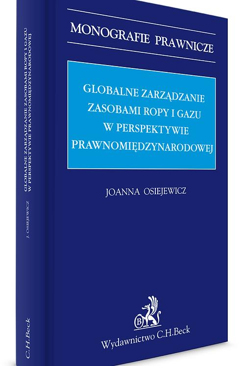 Globalne zarządzanie zasobami ropy i gazu w perspektywie prawnomiędzynarodowejht