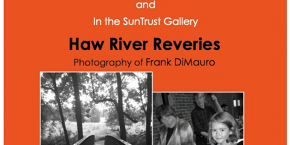 Haw River Reveries Photo Exhibit Opening