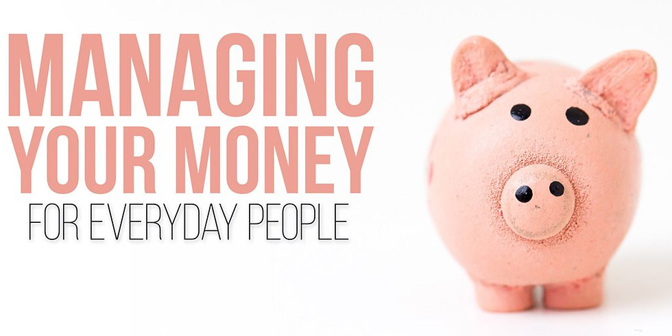 Managing Your Money For Everyday People