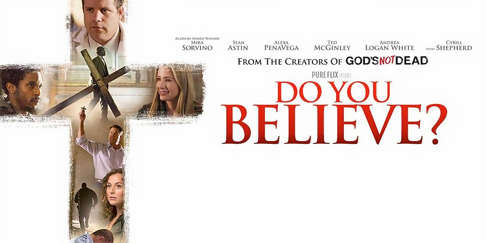 Free Monthly Christian Movie: Do You Believe?