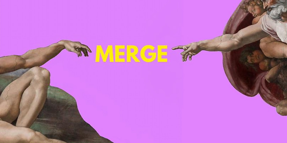 Merge: An art exhibition // Opening Reception