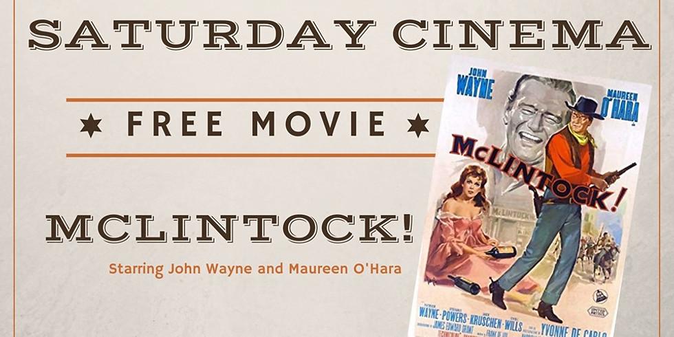 Saturday Cinema-McLintock!