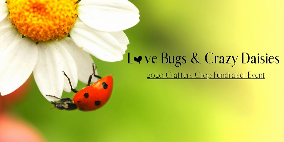 2020 Love Bugs & Crazy Daisies Event
