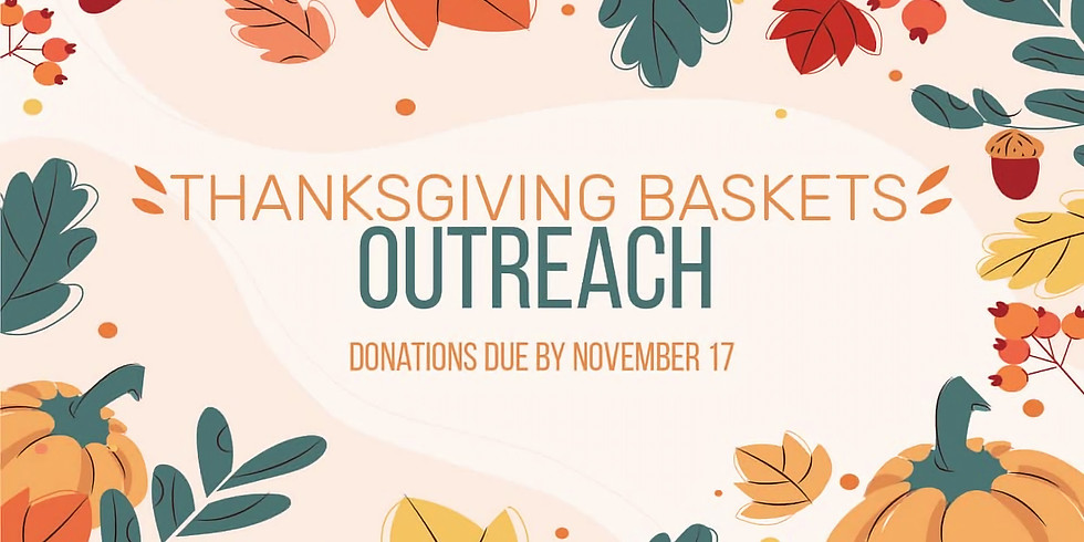 Thanksgiving Baskets Outreach
