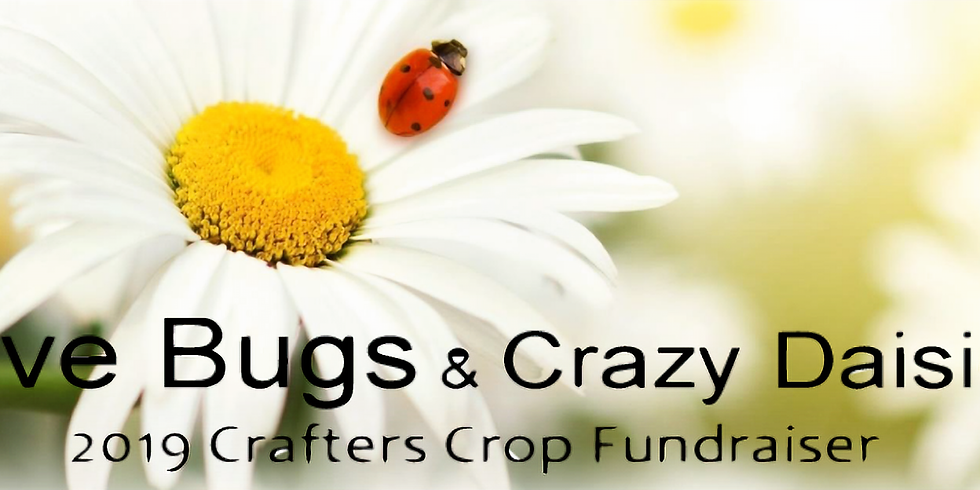 2019 Love Bugs and Crazy Daisies Fundraiser