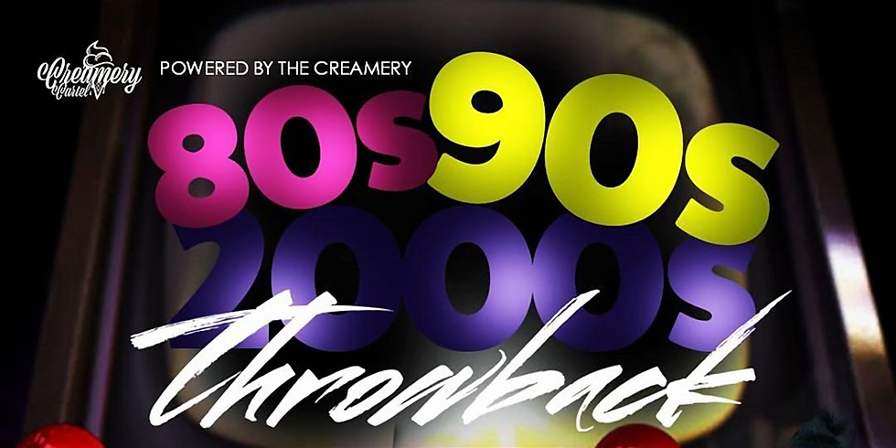 The Creamery Throwback Party