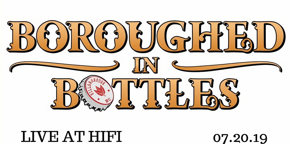 Boroughed in Bottles Live at HiFi!
