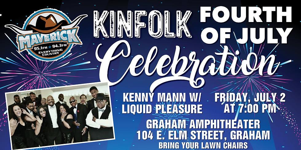 Kinfolk 4th of July Celebration Concert with Liquid Pleasure