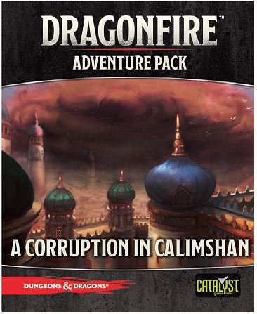 Dragonfire: Corruption in Calimshan