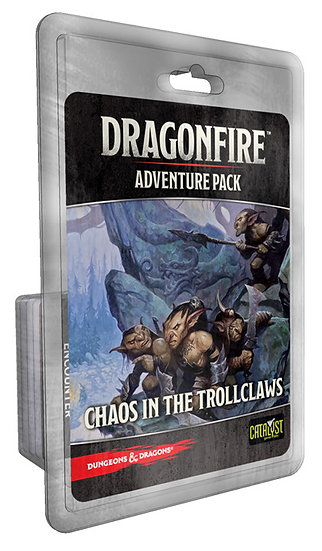 Dungeons & Dragons: Dragonfire: Adventure Pack - Chaos in the Trollclaws