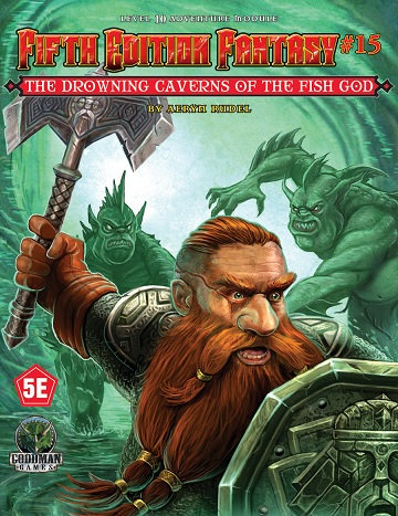 Dungeons & Dragons (5th Ed.): Fifth Edition Fantasy #15: The Drowning Caverns Of