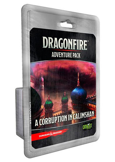 Dungeons & Dragons: Dragonfire: Adventure Pack - A Corruption in Calimshan