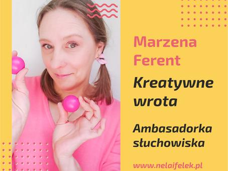 Ambasadorzy słuchowiska - Marzena Ferent - Kreatywne Wrota