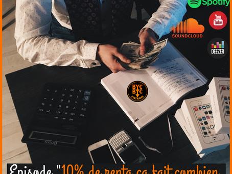 10% de RENTA ça fait combien D'euros/thunes/money ?